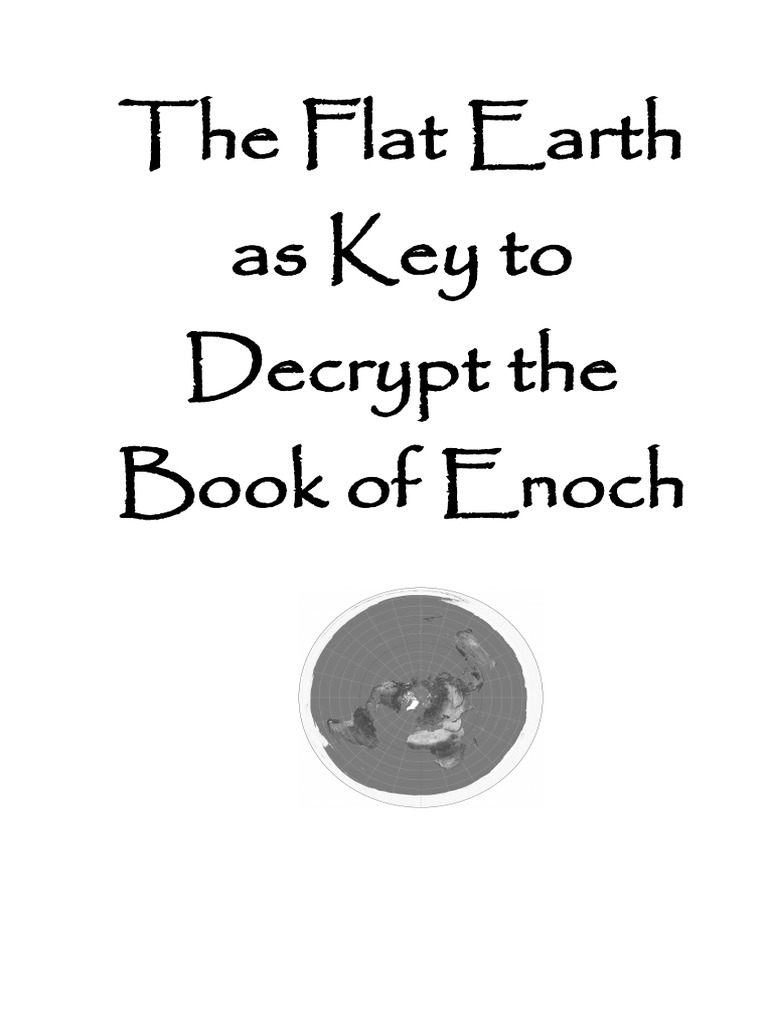The Flat Earth As Key To Decrypt The Book Of Enoch  Book Of Enoch  Last  Judgment