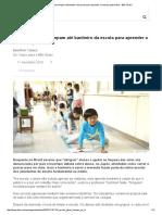No Japão, Alunos Limpam Até Banheiro Da Escola Para Aprender a Valorizar Patrimônio - BBC Brasil