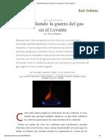 Extendiendo La Guerra Del Gas en El Levante, Por Thierry Meyssan