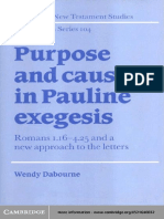 Wendy Dabourne (2004). Purpose and Cause in Pauline Exegesis (SNTSMS 104) Cambridge, UK, CUP.