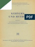 Hans-Werner Bartsch, Et. Al. Hrsg. (1955). Kerygma Und Mythos. Bd. 5 (ThF 9) Hamburg, H. Reich.