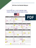 Kalendar Cuti Umum 2016 Dan Cuti Sekolah Malaysia