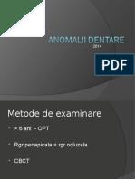 6) Anomalii Dentare 2014