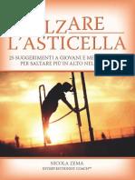 Alzare l'Asticella (Italian Edition) - Nicola Zema
