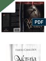 De Victoria en Victoria - Harold Caballeros By_ Jaquelina