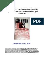 Smyrna1922TheDestructionOfACityMarjorieHousepianDobkin-ebookpdfdownload.rtf