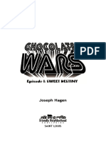 Chocolate Wars Preview -- Sweet Destiny