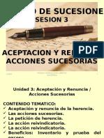 Sesion 3 Ppt - Aceptacion y Renuncia de La Herencia y Acciones Sucesorias