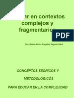 Educar en Contextos Complejos y Fragmentarios - Ma de Los Angeles Sagastizabal - (1)