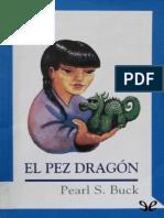 El Pez Dragon - Pearl S. Buck