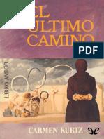 El Ultimo Camino - Carmen Kurtz