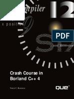 Crash Course in C++ Borland C++ 4