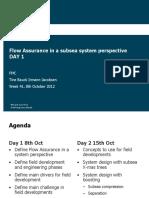 Flowassurance System Perspective Day1