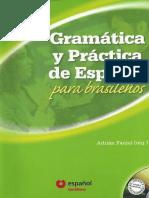 Gramatica y Practica de Espanol Para Brasilenos- Fanjul