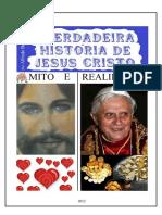 A Verdadeira História de Jesus Cristo