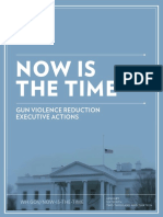 NOW IS THE TIME WH.GOV/NOW-IS-THE-TIME JANUARY SIXTEENTH TWO THOUSAND AND THIRTEEN GUN VIOLENCE REDUCTION EXECUTIVE ACTIONS