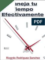 Maneja Tu Tiempo Efectivamente_ - Ricardo Rodriguez Sanchez