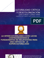 Interculturalidad Crítica y Descolonización