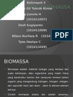 ENERGI BIOMASSA KEL 5 - 3A D3 TEKIM.ppt