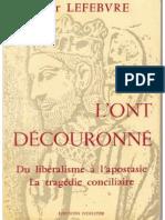 D. Lefebvre - Ils l´ont découronné – Du libéralisme à l´apostasie, la tragédie conciliaire
