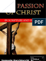 THE PASSION OF CHRIST in Scripture and History