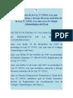 Reglamento de la Ley Nº 29016, Ley que modifica, adiciona y deroga diversos artículos de la Ley Nº 15251, Ley que crea el Colegio Odontológico del Perú