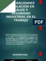 Legislación en Salud y Seguridad Industrial en El Trabajo