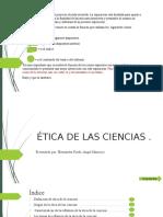 Ética de La Ciencia