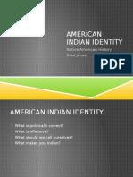 American Indian Identity 12