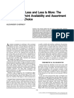 When More is Less and Less is More the Role of Ideal Point Availability and Assortment in Choice 2003