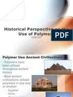 Historical Perspective on the Use of Polymers