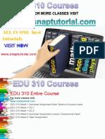 EDU 310 Academic Success /snaptutorial