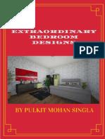 Extraordinary Bedrooms 2 by Pulkit Mohan Singla