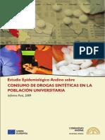 Estudio Epidemiológico Andino sobre Consumo de Drogas Sintéticas en la Población Universitaria. Informe Perú, 2009