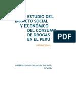 Estudio del Impacto Social y Económico del Consumo de Drogas en el Perú. Informe Final 2010