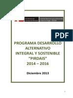 """Programa Desarrollo Alternativo Integral Y Sostenible """"PIRDAIS"""" 2014 – 2016"""