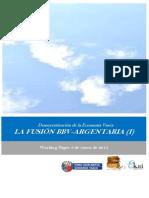 Democratizacion de la Economia Vasca. LA FUSION BBV ARGENTARIA I