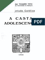 TOTH a Casta Adolescência