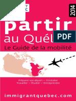 Partir Au Québec 2014. Le Guide de La Mobilité