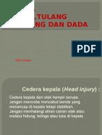 Cedera Kepala,Tulang Belakang Dan Dada