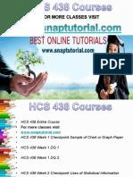 HCS 438 Apprentice tutors/snaptutorial