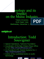 Technology  and its Impact    on the Music Industry   Tulane University  Scott Aiges' class  Wednesday, December 1, 2004