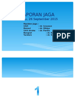 Laporan Jaga Sabtu 26 September 2015