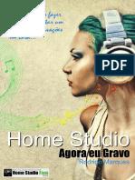 Home Studio - Agora Eu Gravo
