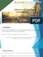Mercantilismo & Colonialismo_Principais Características.