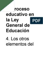 El Proceso procesosEducativo en La Ley General de Educación