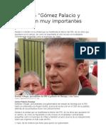 """05.01.16 """"Gómez Palacio y Lerdo son muy importantes para mí"""""""