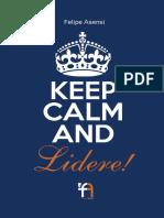 KEEP CALM AND... LIDERE! Felipe Asensi.pdf