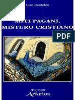 Jean Daniélou-Miti Pagani, Mistero Cristiano