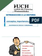 Historia Conceptos,Importancia y Vision